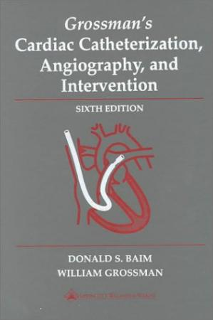 Couverture du livre Grossman's Cardiac Catheterization, Angiography, and Intervention