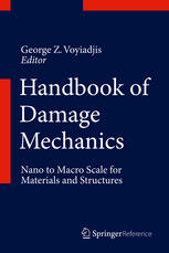 Portada del libro Handbook of Damage Mechanics: Nano to Macro Scale for Materials and Structures