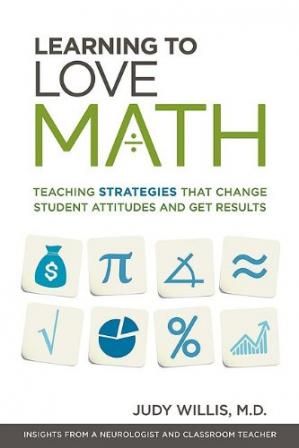 Book cover Learning to Love Math: Teaching Strategies That Change Student Attitudes and Get Results