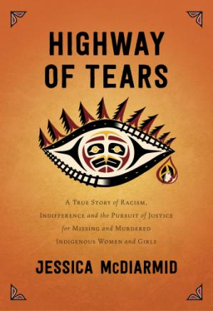 Couverture du livre Highway of Tears: A True Story of Racism, Indifference, and the Pursuit of Justice for Missing and Murdered Indigenous Women and Girls