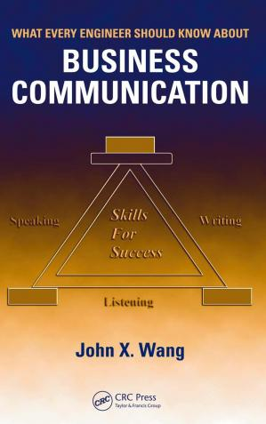 Book cover What Every Engineer Should Know About Business Communication