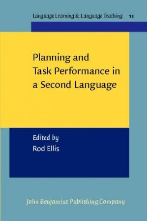 表紙 Planning And Task Performance In A Second Language (Language Learning and Language Teaching)