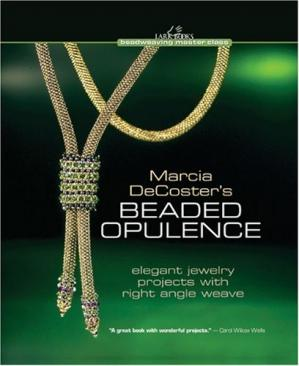 Обложка книги Marcia DeCoster's Beaded Opulence: Elegant Jewelry Projects with Right Angle Weave