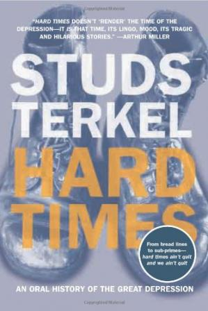 Book cover Hard Times: An Oral History of the Great Depression