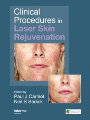 Обложка книги Clinical Procedures in Laser Skin Rejuvenation (Series in Cosmetic and Laser Therapy)