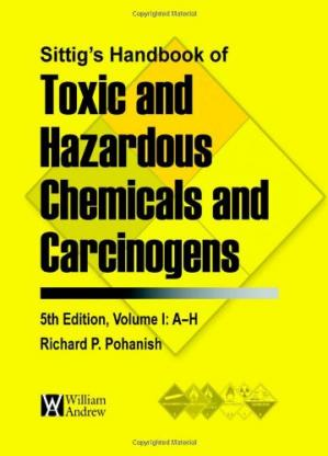 Bìa sách Sittig's handbook of toxic and hazardous chemicals and carcinogens