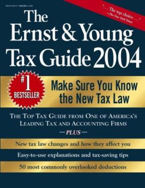 Copertina The Ernst & Young Tax Guide 2004 (Ernst and Young Tax Guide)