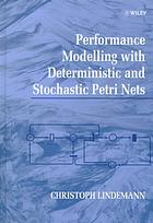 Book cover Performance modelling with deterministic and stochastic Petri nets