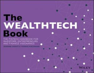 Couverture du livre The WealthTech Book : the FinTech Handbook for Investors, Entrepreneurs and Finance Visionaries