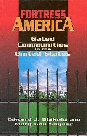غلاف الكتاب Fortress America: gated communities in the United States