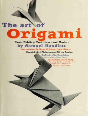 Book cover The Art of Origami; Paper Folding, Traditional and Modern.