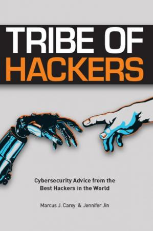 Book cover Tribe of Hackers: Cybersecurity Advice from the Best Hackers in the World