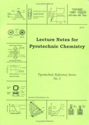 Book cover Lecture Notes for Pyrotechnic Chemistry (Pyrotechnic Reference)