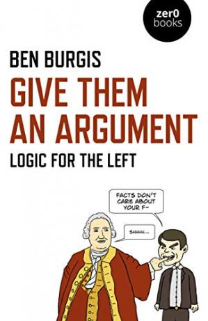 A capa do livro Give Them an Argument: Logic for the Left