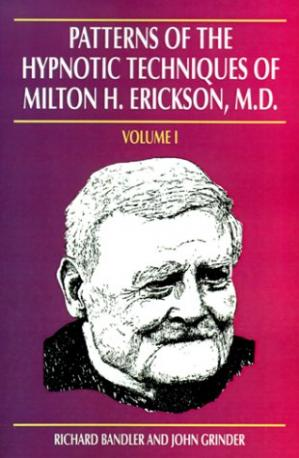 Buchdeckel Patterns of the Hypnotic Techniques of Milton H. Erickson, M.D