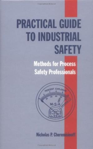 Sampul buku Practical Guide to Industrial Safety Methods for Process Safety Professionals