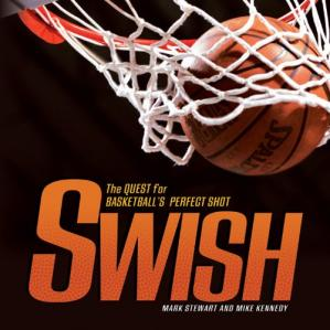 Book cover Swish: The Quest for Basketball's Perfect Shot (Exceptional Sports Titles for Intermediate Grades)