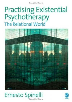 Book cover Practising Existential Psychotherapy: The Relational World