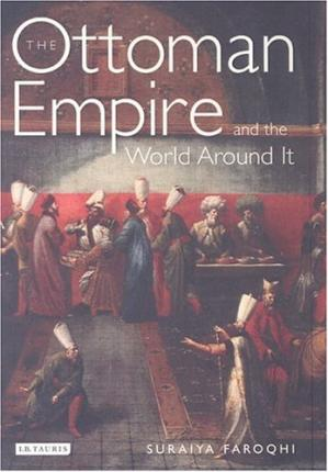 Book cover The Ottoman Empire and the World Around It