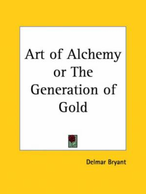 Book cover Art of Alchemy or The Generation of Gold