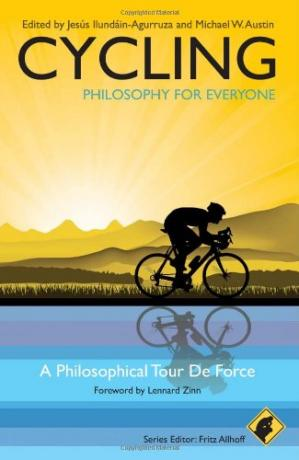 Book cover Cycling - Philosophy for Everyone: A Philosophical Tour de Force