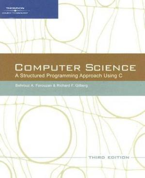 Copertina Computer Science: A Structured Approach Using C