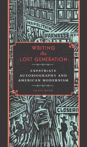 Portada del libro Writing the Lost Generation: Expatriate Autobiography and American Modernism