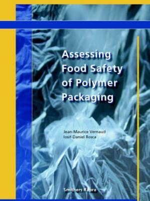 Book cover Assessing Food Safety of Polymer Packaging