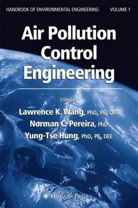 Couverture du livre HANDBOOK OF ENVIRONMENTAL ENGINEERING - Air Pollution Control Engineering