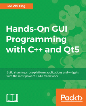 Book cover Hands-On GUI Programming with C++ and Qt5
