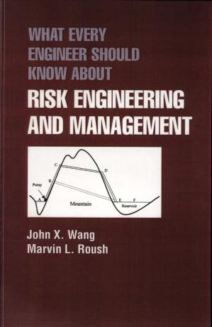 Book cover What Every Engineer Should Know About Risk Engineering and Management