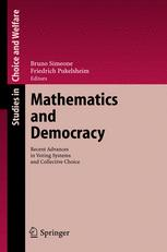 Book cover Mathematics and Democracy: Recent Advances in Voting Systems and Collective Choice