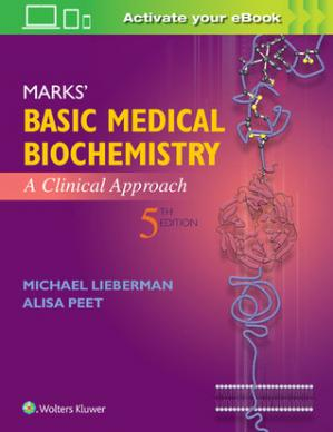 Book cover Marks' Basic Medical Biochemistry: A Clinical Approach (5th Edition)