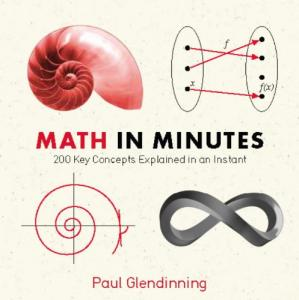 Portada del libro Math in Minutes: 200 Key Concepts Explained in an Instant