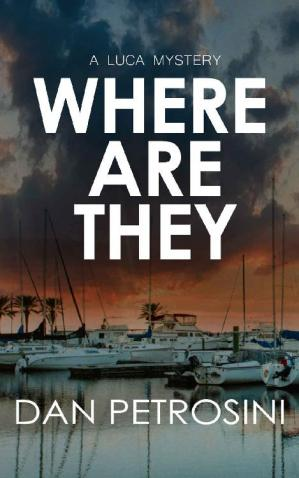 Book cover Where Are They (A Luca Mystery Book 12)