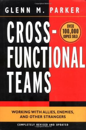 Обложка книги Cross-functional teams: working with allies, enemies, and other strangers
