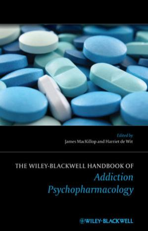 Book cover The Wiley-Blackwell Handbook of Addiction Psychopharmacology