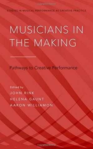Couverture du livre Musicians in the Making: Pathways to Creative Performance