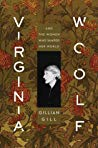 Book cover Virginia Woolf: And the Women Who Shaped Her World
