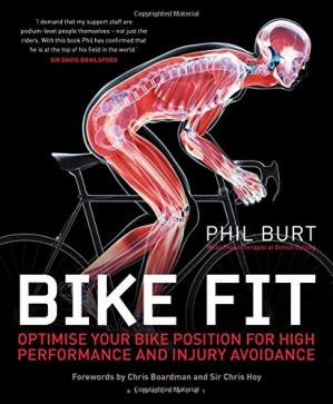 Book cover Bike Fit: Optimise your bike position for high performance and injury avoidance
