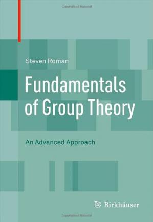 Copertina Fundamentals of Group Theory: An Advanced Approach