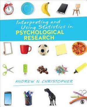 Book cover Interpreting and Using Statistics in Psychological Research