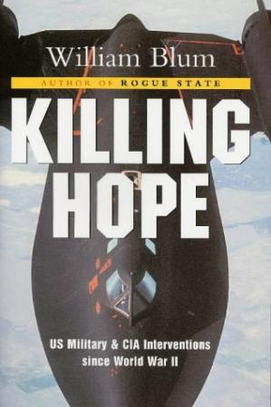 Sampul buku Killing Hope - US Military and CIA Interventions Since World War II