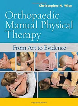 Book cover Orthopaedic Manual Physical Therapy: From Art to Evidence