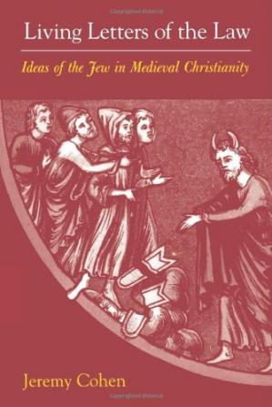 Copertina Living Letters of the Law: Ideas of the Jew in Medieval Christianity