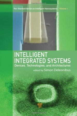 Book cover Intelligent Integrated Systems: Devices, Technologies, and Architectures