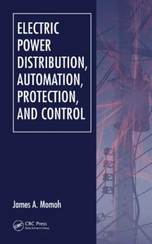A capa do livro Electric Power Distribution, Automation, Protection, and Control