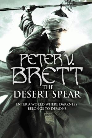 Buchdeckel the Desert Spear Book Two of The Demon Cycle