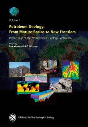 Book cover Petroleum Geology: From Mature Basins to New Frontiers - Proceedings of the 7th Petroleum Geology Conference