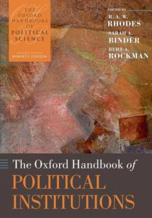 Copertina Oxford The Oxford Handbook Of Political Institutions